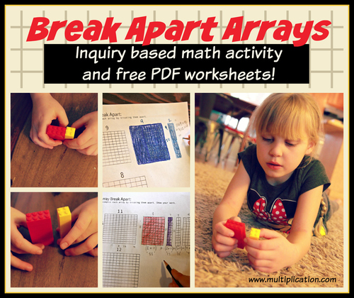 Breaking Apart Arrays Breaking Apart Arrays Worksheet Breaking Apart Arrays An Inquiry Based Math Lesson